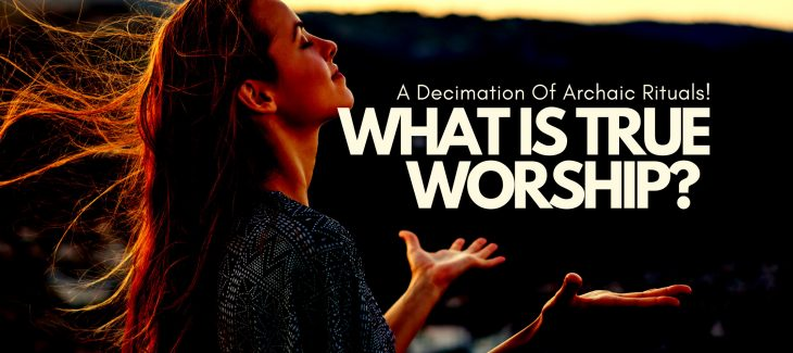 what is true worship