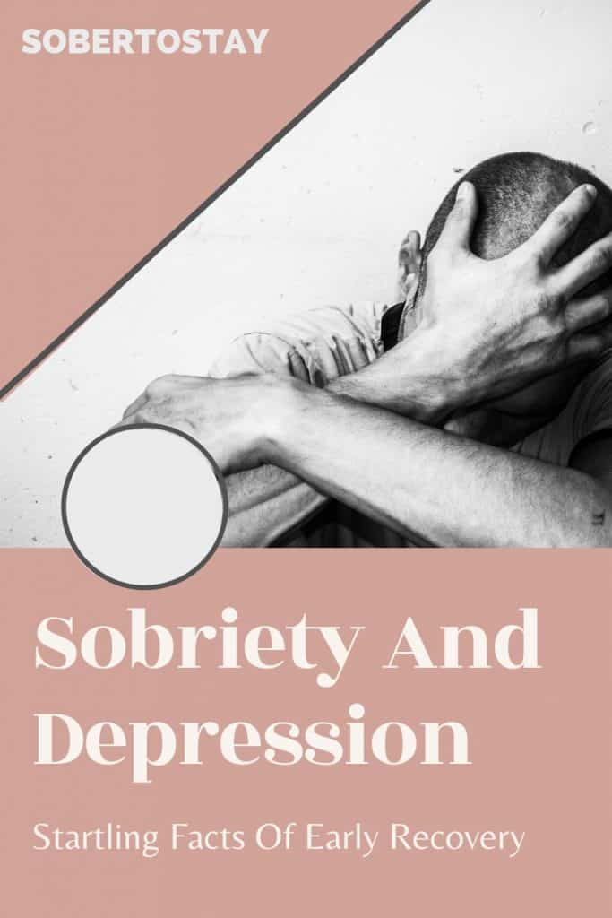 SOBRIETY AND DEPRESSION