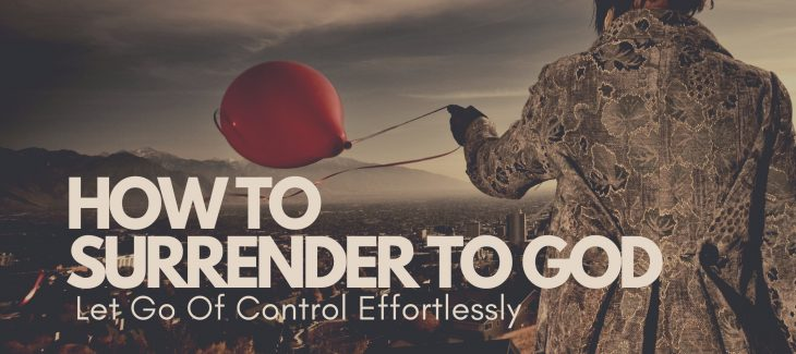 how to surrender to God