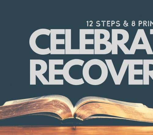 celebrate recovery 12 steps celebrate recovery 12 steps